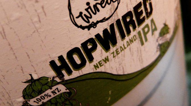 続々新樽開栓中!!本日NZ発のホップワイアードIPA開栓しました!!