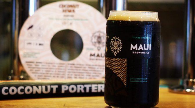 本日ドリンクのみの営業となります。Maui Brewing Coconut Hiwa Porter開栓!!