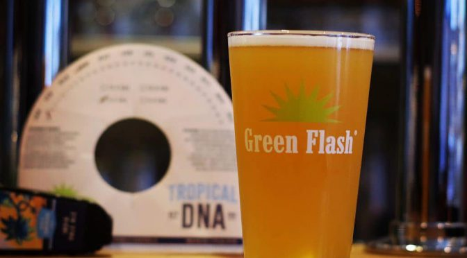 Green Flash Tropical DNAが開栓!!