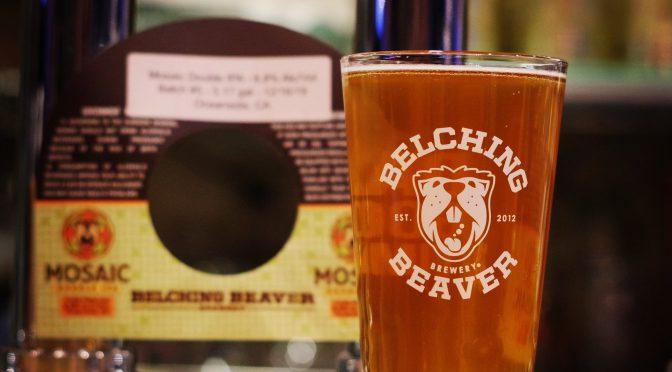 Belching Beaver Mosaic Double IPA開栓!!