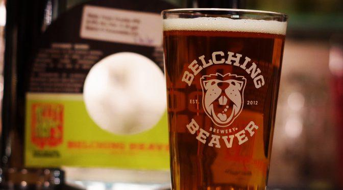 Belching Beaver Melty Hops開栓!