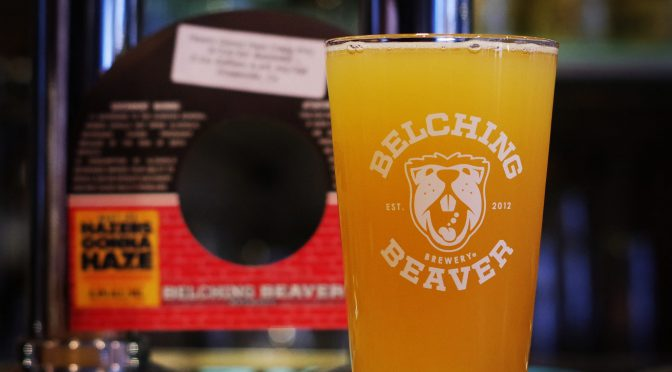 Belching Beaver Hazers Gonna Haze開栓!!