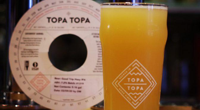 Topa Topa Good Trip Hazy IPAとSierra Nevada Hop Bullet開栓!!