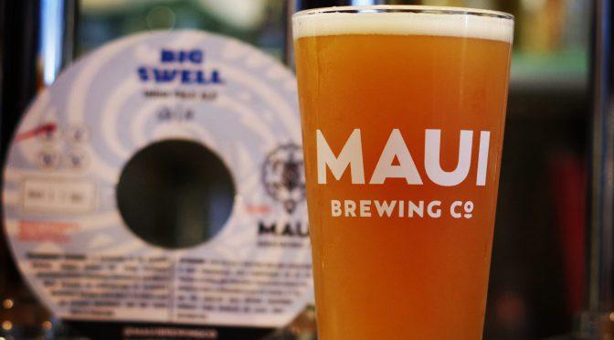 Maui Big Swell IPAとLone Pine Tessellationが開栓!!